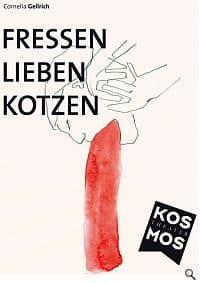 Buchcover mit dem Titel Fressen Lieben Kotzen